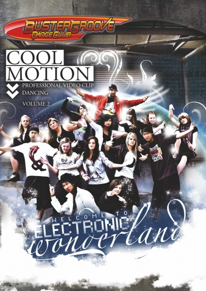 Cool Motion 2 – Welcome to Electronic Wonderland